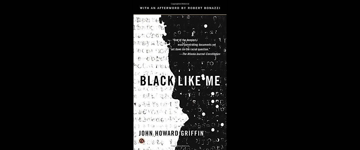 Top 10 Quotes from Black Like Me by John Howard Griffin