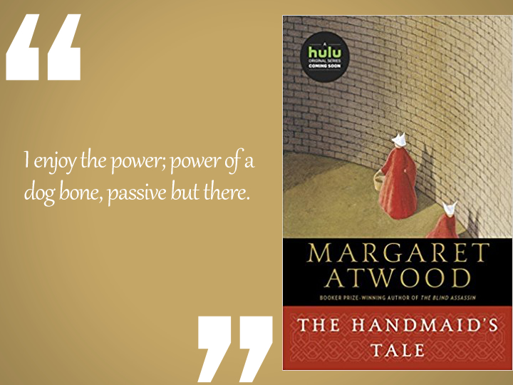 The Handmaid's Tale Best Quote