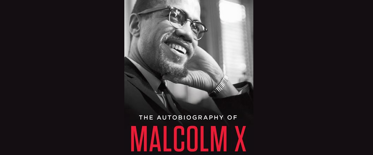 Quotes From The Autobiography of Malcolm X - Inspiring Alley