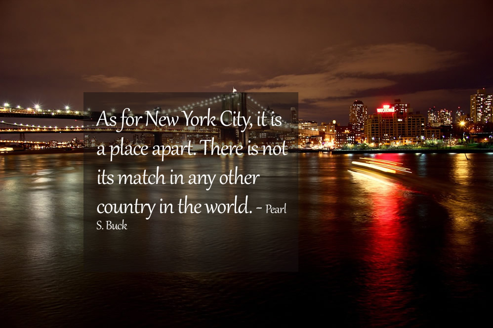 Pearl S Buck Quote on New York