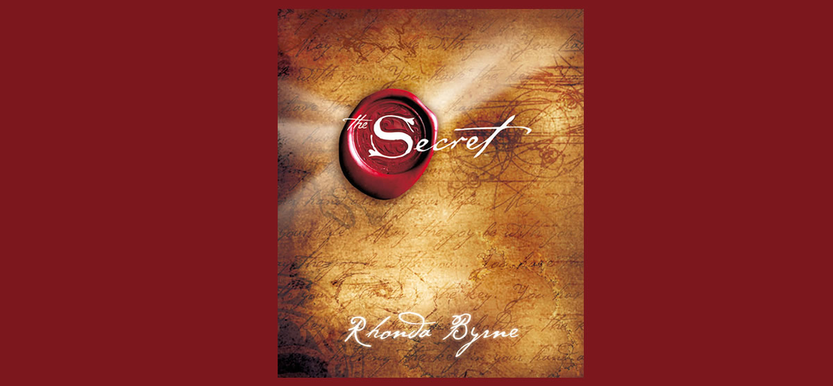 The Secret is a best-selling 2006 self-help book by Rhonda Byrne