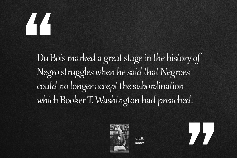 Du Bois marked a great stage in the history of Negro