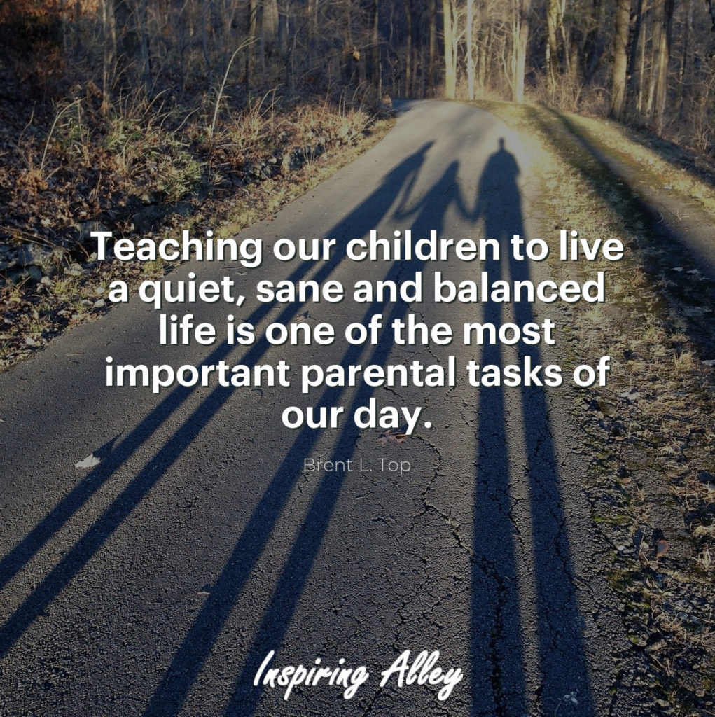 Teaching our children to live a quiet